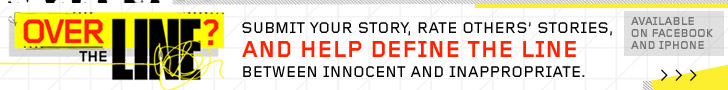 Submit your story, rate others' stories, and help define the line between innocent and inappropriate.
